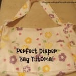 The Perfect Diaper Bag Tutorial