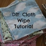 DIY: Cloth Wipes Tutorial
