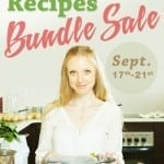 A Collection of Over 800 Real Food Recipes…for Only $14.97