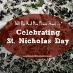 Will the Real Man Please Stand up? {Celebrating St. Nicholas Day}
