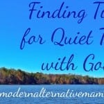 Finding Time for Quiet Time with God