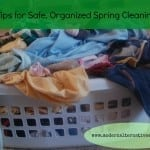 9 Tips for Safe, Organized Spring Cleaning