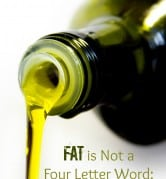 """Fat"" is Not a Four Letter Word: Plant Fats 