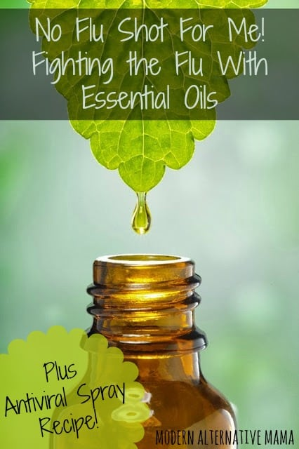 No Flu Shot For Me! Treating the Flu with Essential Oils {An an antiviral spray recipe} | Modern Alternative Mama by Virginia George