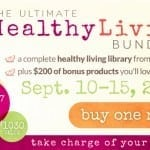 Make Your Life Healthier with the Ultimate Healthy Living Bundle (6 Days Only)