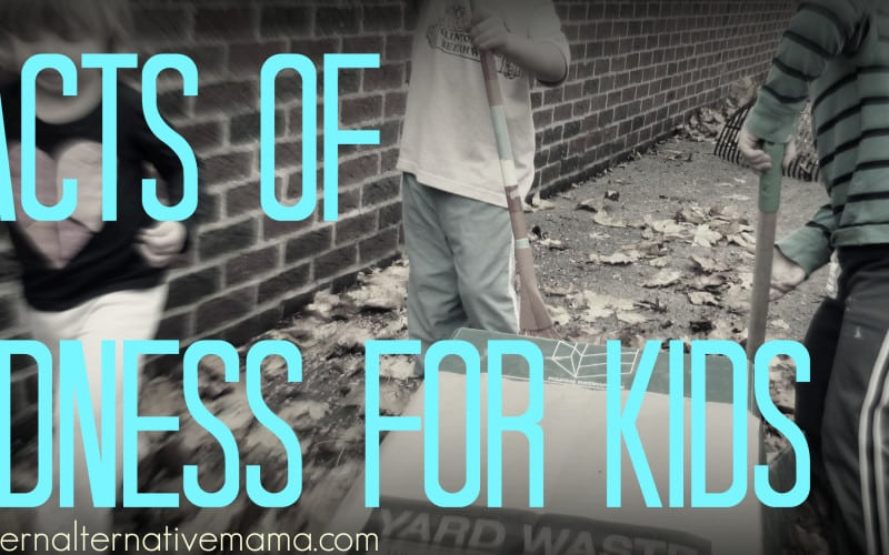 7 Acts of Kindness for Kids: How to Teach Compassion and Kindness